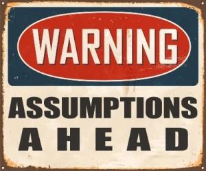 Warning Assumptions